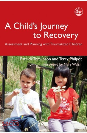 Child's Journey to Recovery Terry Philpot