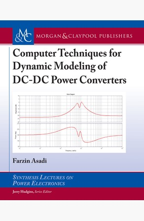 Computer Techniques for Dynamic Modeling of DC-DC Power Converters Farzin Asadi