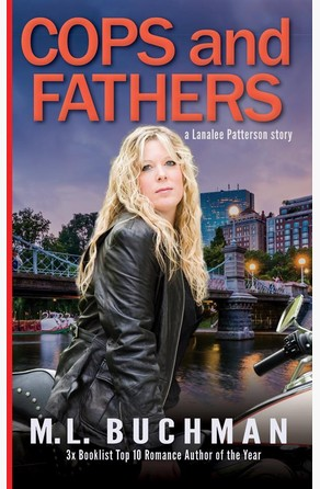 Cops and Fathers M. L. Buchman