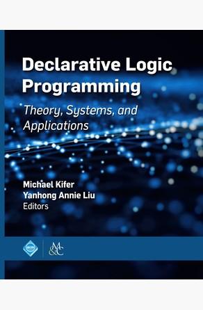Declarative Logic Programming Yanhong Annie Liu