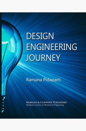 Design Engineering Journey Ramana M. Pidaparti