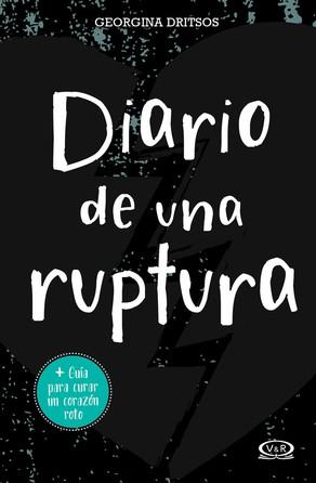 Diario de una ruptura Georgina Dritsos