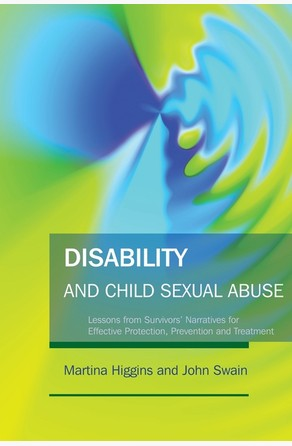 Disability and Child Sexual Abuse John Swain