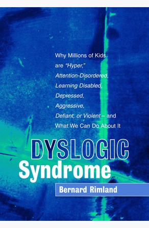 Dyslogic Syndrome Bernard Rimland