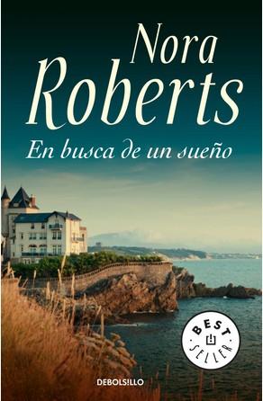 En busca de un sueño Nora Roberts