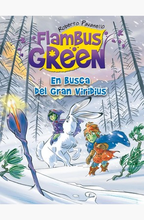 En busca del Gran Viridius (Saga Flambus Green) Roberto Pavanello