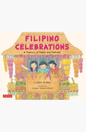 Filipino Celebrations Liana Romulo
