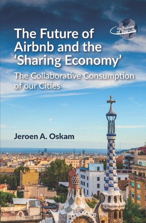 Future of Airbnb and the Sharing Economy Jeroen A. Oskam