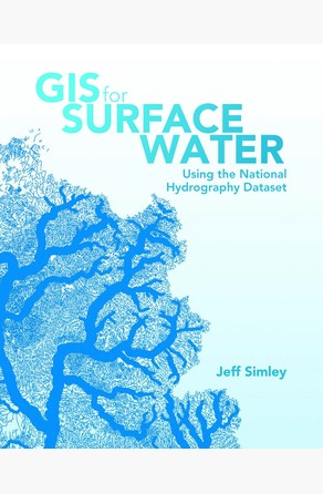 GIS for Surface Water Jeff Simley