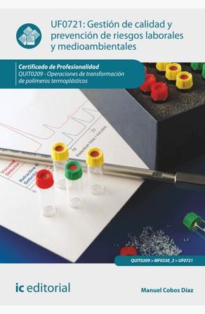 Gestión de calidad y prevención de riesgos laborales y medioambientales Manuel Cobos Díaz