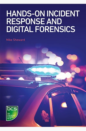Hands-on Incident Response and Digital Forensics Mike Sheward