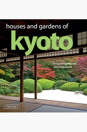 Houses and Gardens of Kyoto Thomas Daniell