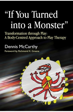 If You Turned into a Monster Dennis McCarthy