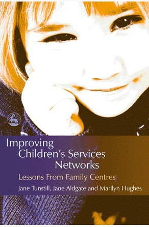 Improving Children's Services Networks Jane Aldgate