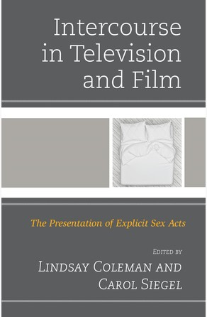 Intercourse in Television and Film Lindsay Coleman