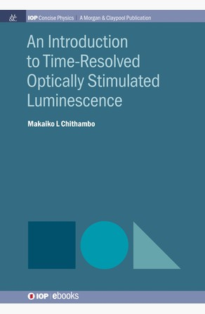 Introduction to Time-Resolved Optically Stimulated Luminescence Makaiko L Chithambo