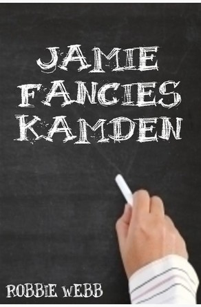 Jamie Fancies Kamden Robbie Webb