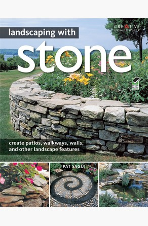 Landscaping with Stone, 2nd Edition Pat Sagui