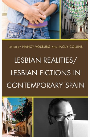 Lesbian Realities/Lesbian Fictions in Contemporary Spain Jacky Collins