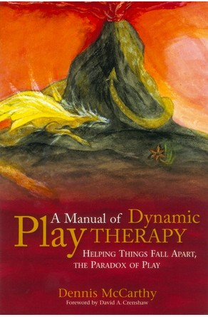 Manual of Dynamic Play Therapy Dennis McCarthy