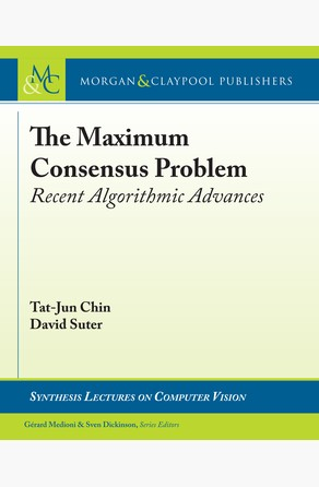 Maximum Consensus Problem Tat-Jun Chin
