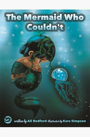 Mermaid Who Couldn't Ali Redford