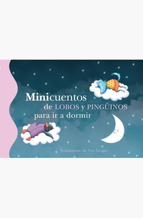 Minicuentos de lobos y pingüinos para  ir a dormir Ana Burgos