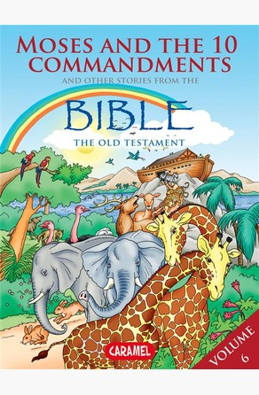 Moses, the Ten Commandments and Other Stories From the Bible Joël Muller