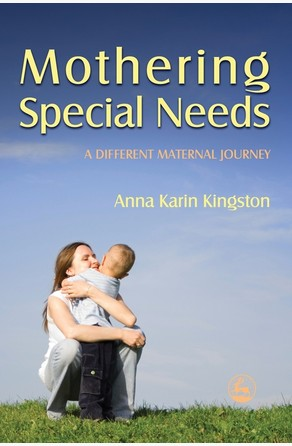 Mothering Special Needs Anna Kingston
