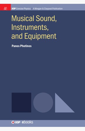 Musical Sound, Instruments, and Equipment Panos Photinos