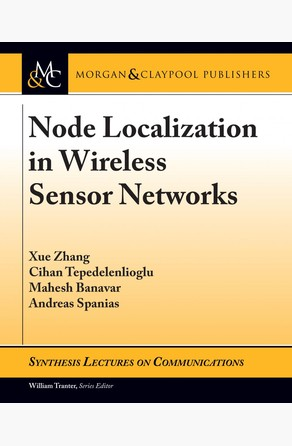 Node Localization in Wireless Sensor Networks Andreas Spanias