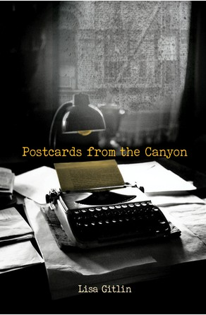 Postcards from the Canyon Lisa Gitlin