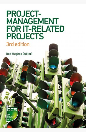 Project Management for IT-Related Projects Bob Hughes