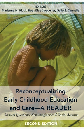 Reconceptualizing Early Childhood Education and CareA Reader Marianne N. Bloch