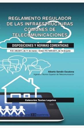 Reglamento  Regulador de las Infraestructuras Comunes de Telecomunicaciones Alberto Sendín Escalona