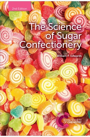 Science of Sugar Confectionery William P Edwards