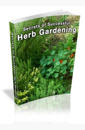 Secrets of Successful Herb Gardening Ouvrage Collectif