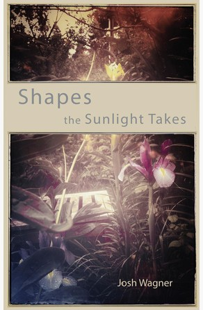 Shapes the Sunlight Takes Josh Wagner