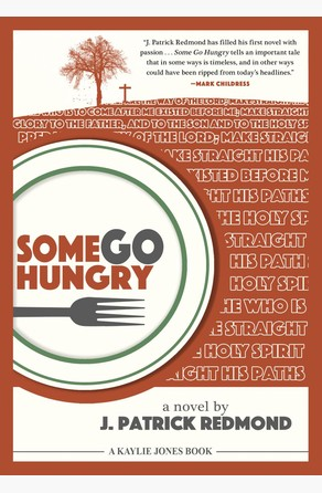 Some Go Hungry J. Patrick Redmond