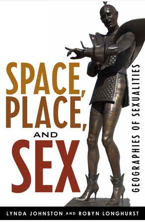 Space, Place, and Sex Lynda Johnston
