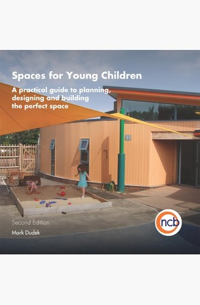 Spaces for Young Children, Second Edition Mark Dudek