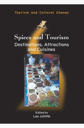 Spices and Tourism Prof. Lee Jolliffe