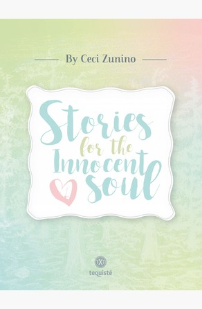 Stories for the Innocent Soul Cecilia Zunino