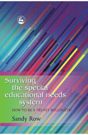 Surviving the Special Educational Needs System Sandy Row