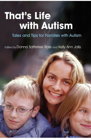 That's Life with Autism Donna Satterlee Ross