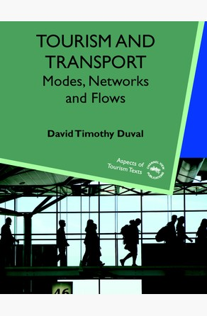 Tourism and Transport Dr. David Timothy Duval