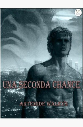 Una seconda chance Artemide Waleys