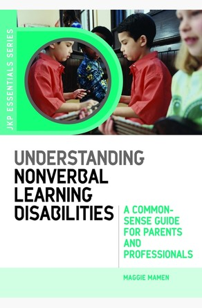Understanding Nonverbal Learning Disabilities Maggie Mamen