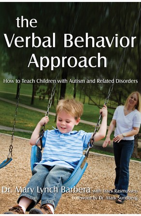 Verbal Behavior Approach Mary Lynch Barbera