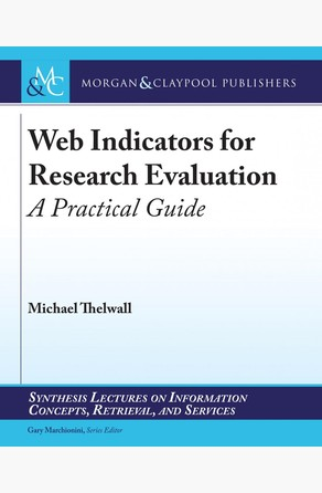 Web Indicators for Research Evaluation Michael Thelwall